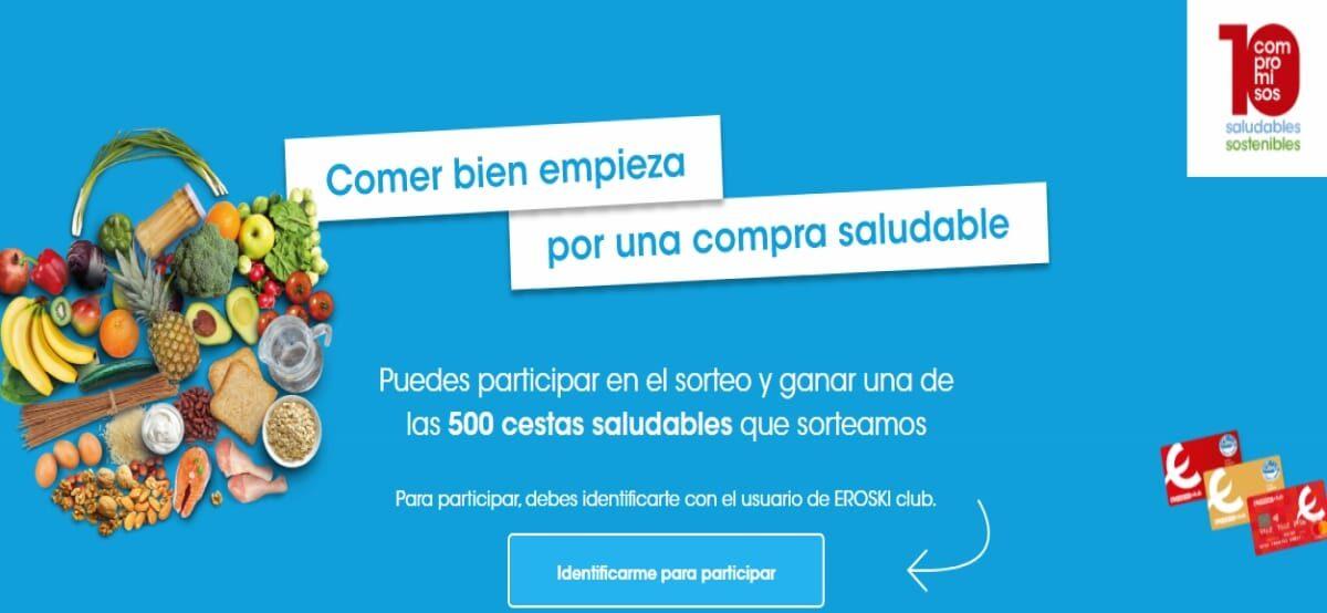 Participa En Eroski Y Gana 1 De Las 500 Cestas 100 Saludables